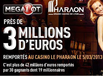 Partrouche Megapot au Casino Le Pjharaon de Lyon